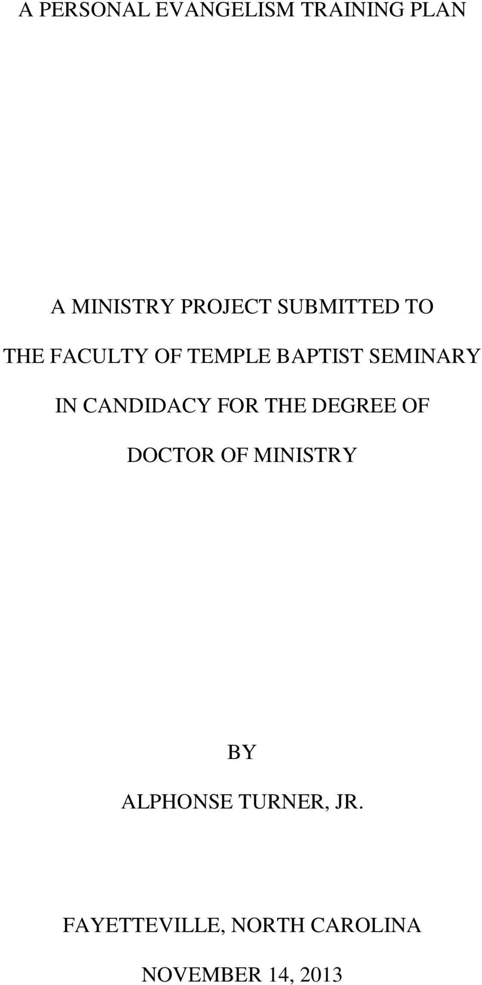 CANDIDACY FOR THE DEGREE OF DOCTOR OF MINISTRY BY