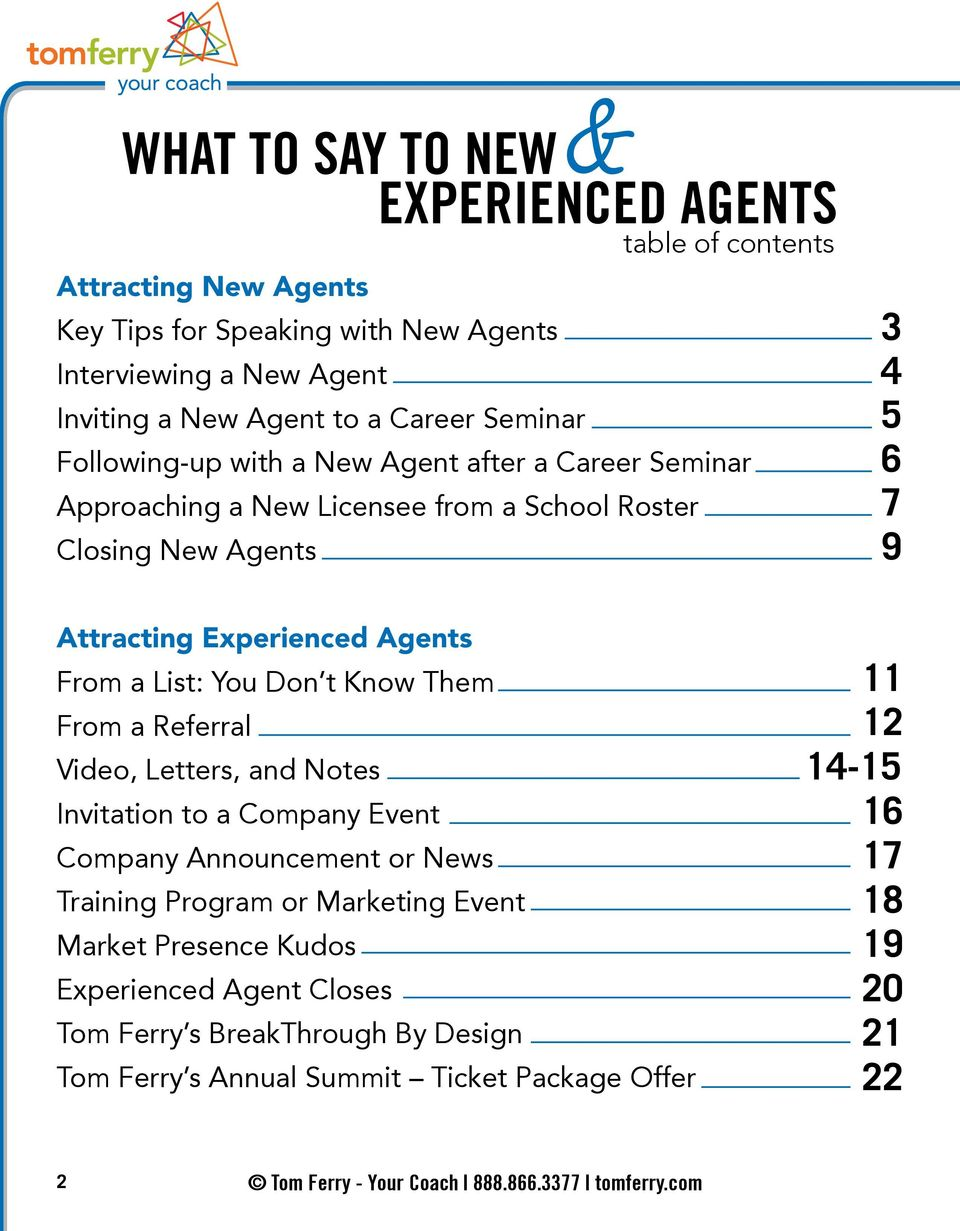 Agents From a List: You Don t Know Them From a Referral Video, Letters, and Notes Invitation to a Company Event Company Announcement or News Training Program or