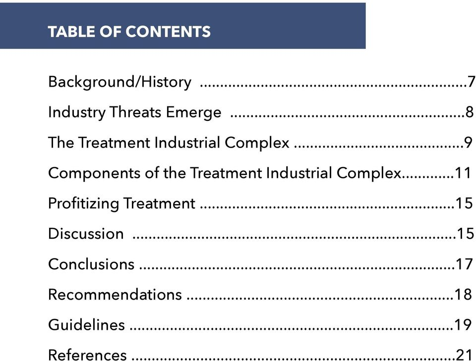 ..9 Components of the Treatment Industrial Complex.