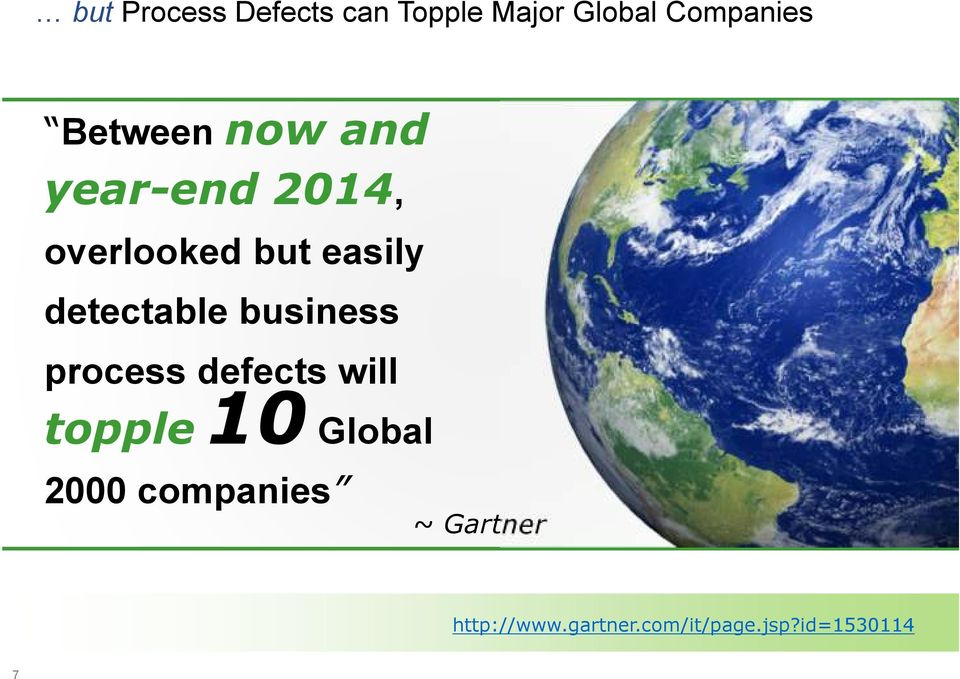 detectable business process defects will topple10 Global