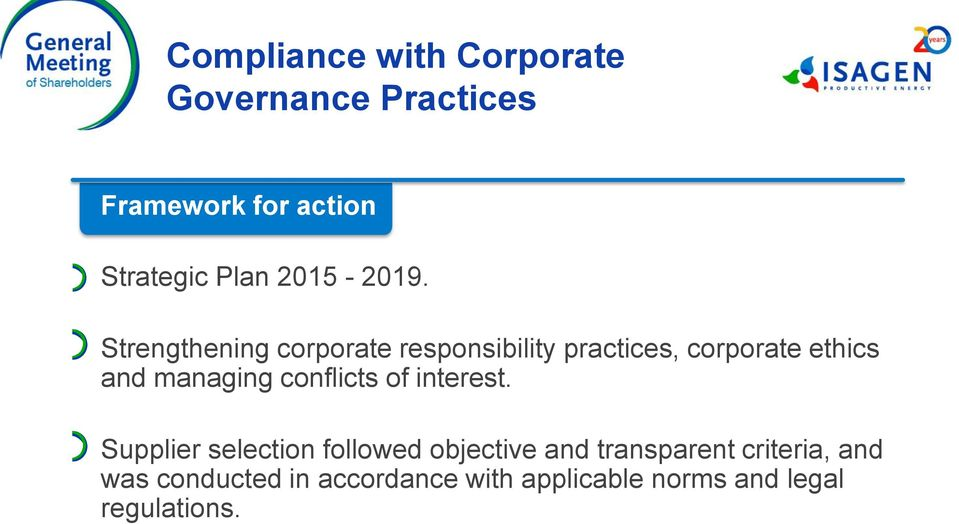 Strengthening corporate responsibility practices, corporate ethics and managing
