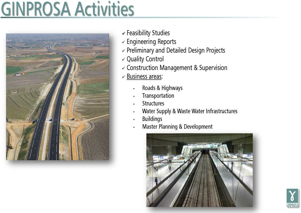 Supervision Business areas: Roads & Highways Transportation Structures