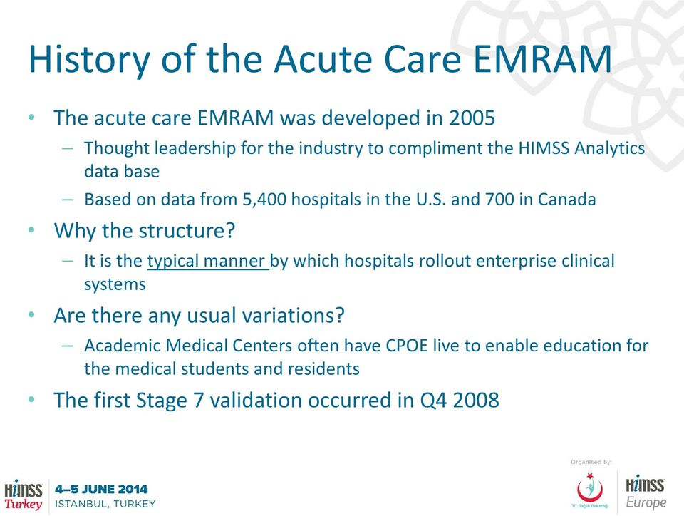 It is the typical manner by which hospitals rollout enterprise clinical systems Are there any usual variations?