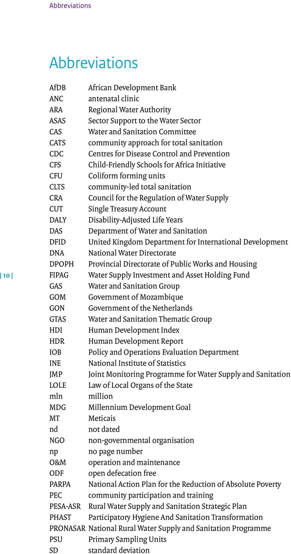 CRA Council for the Regulation of Water Supply CUT Single Treasury Account DALY Disability-Adjusted Life Years DAS Department of Water and Sanitation DFID United Kingdom Department for International
