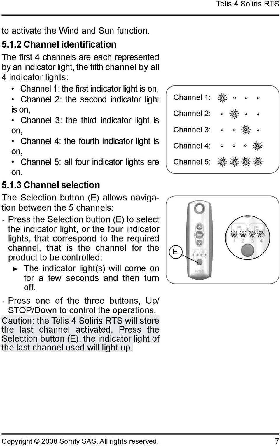 second indicator light is on, Channel 3: the third indicator light is on, Channel 4: the fourth indicator light is on, Channel 5: all four indicator lights are on. 5.1.