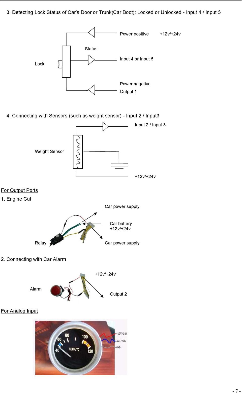 Connecting with Sensors (such as weight sensor) - Input 2 / Input3 Input 2 / Input 3 Weight Sensor For