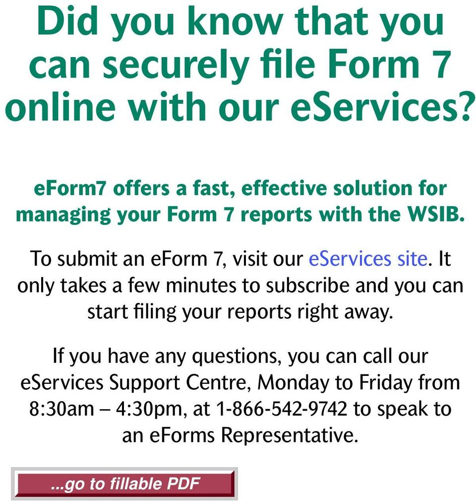 To submit an eform, visit our eservices site.