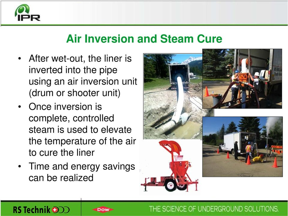 inversion is complete, controlled steam is used to elevate the