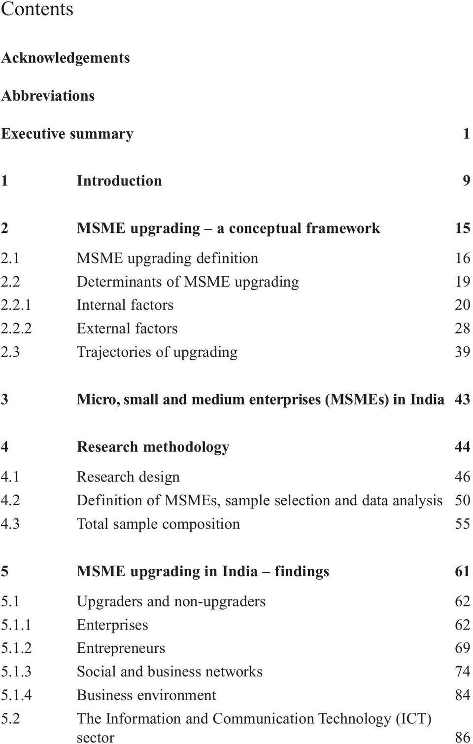 3 Trajectories of upgrading 39 3 Micro, small and medium enterprises (MSMEs) in India 43 4 Research methodology 44 4.1 Research design 46 4.
