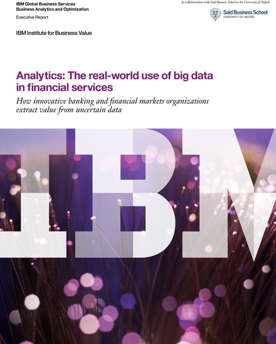Business Value Analytics: The real-world use of big data in financial services How