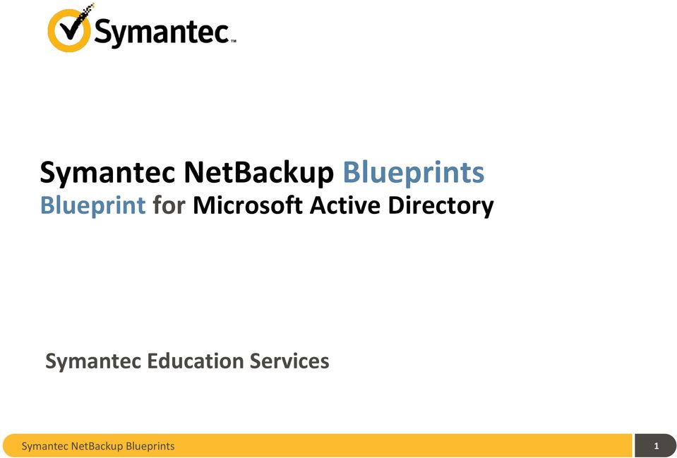 Symantec netbackup blueprints pdf directory symantec education malvernweather Choice Image