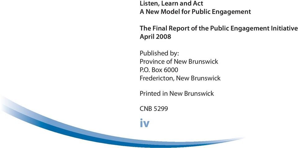 Published by: Province of New Brunswick P.O.