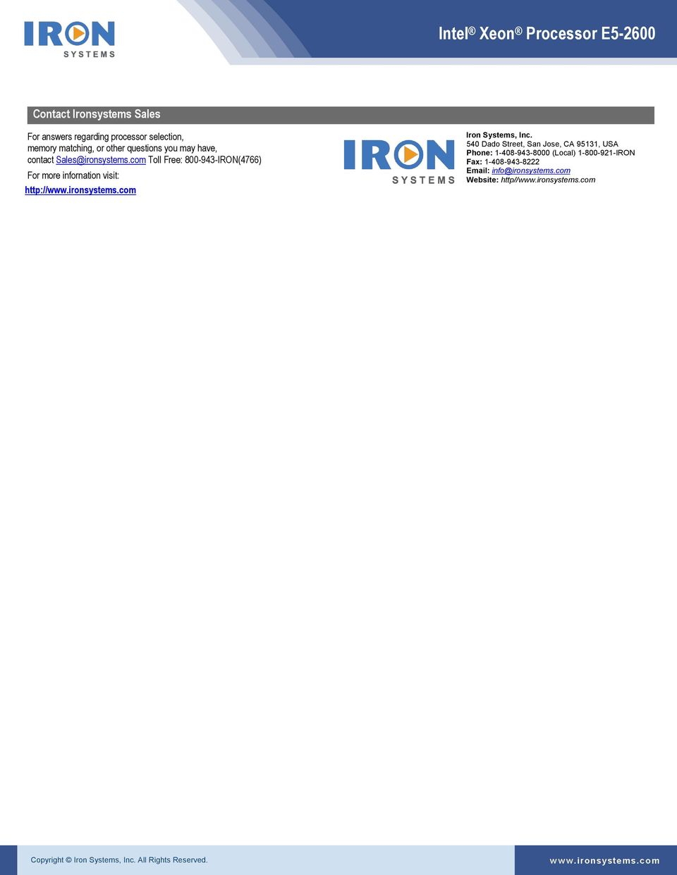 com Toll Free: 800-943-IRON(4766) For more infornation visit: http://www.ironsystems.