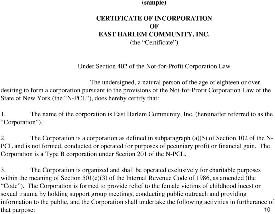 of the Not-for-Profit Corporation Law of the State of New York (the N-PCL ), does hereby certify that: 1. The name of the corporation is East Harlem Community, Inc.