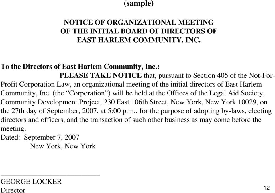 (the Corporation ) will be held at the Offices of the Legal Aid Society, Community Development Project, 230 East 106th Street, New York, New York 10029, on the 27th day of September,