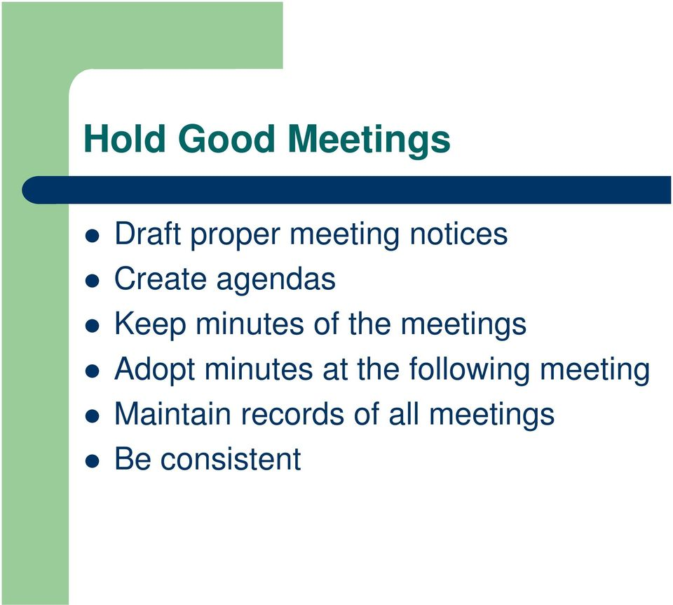 meetings Adopt minutes at the following