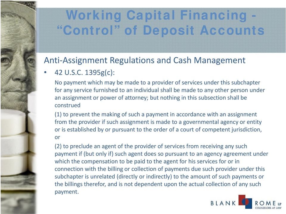 ntrol of Deposit Accounts Anti Assignment Assignment Regulations and Ca