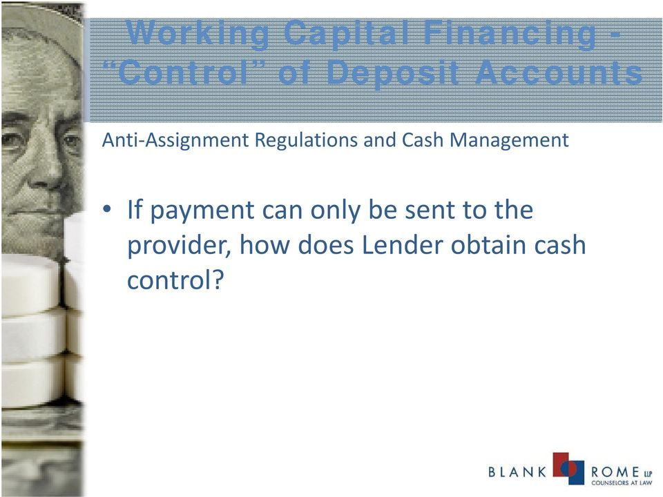 and Cash Management If payment can only be sent