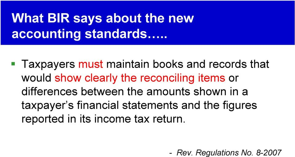 reconciling items or differences between the amounts shown in a taxpayer s