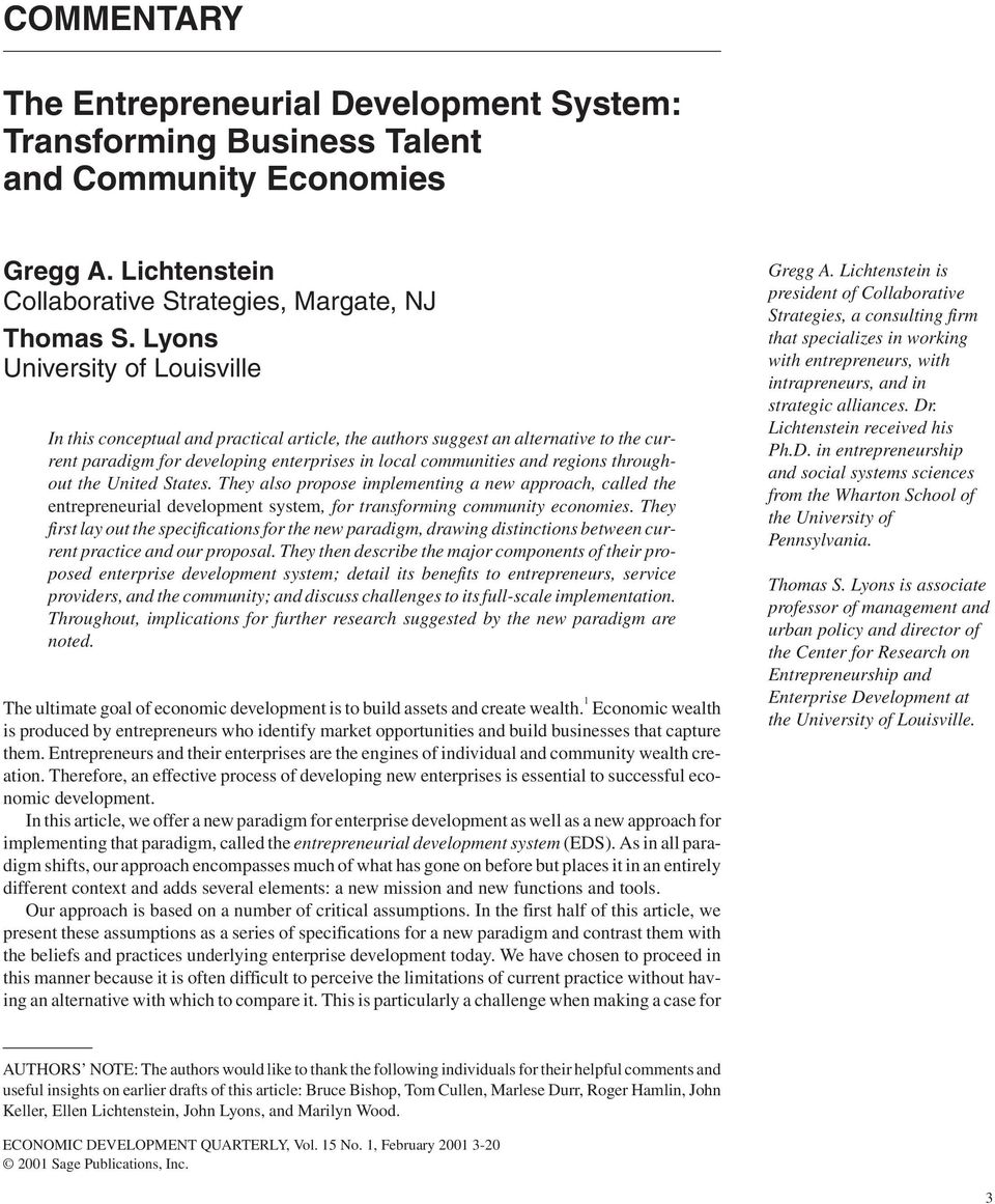 Lyons University of Louisville In this conceptual and practical article, the authors suggest an alternative to the current paradigm for developing enterprises in local communities and regions