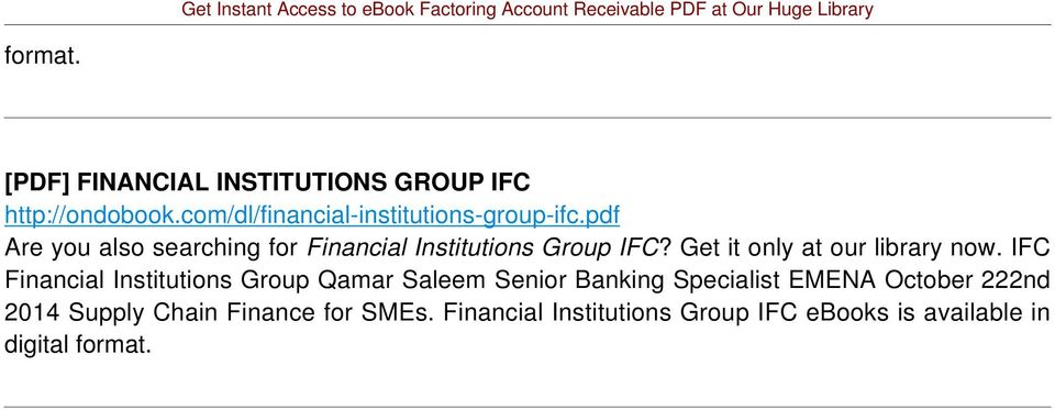 pdf Are you also searching for Financial Institutions Group IFC? Get it only at our library now.