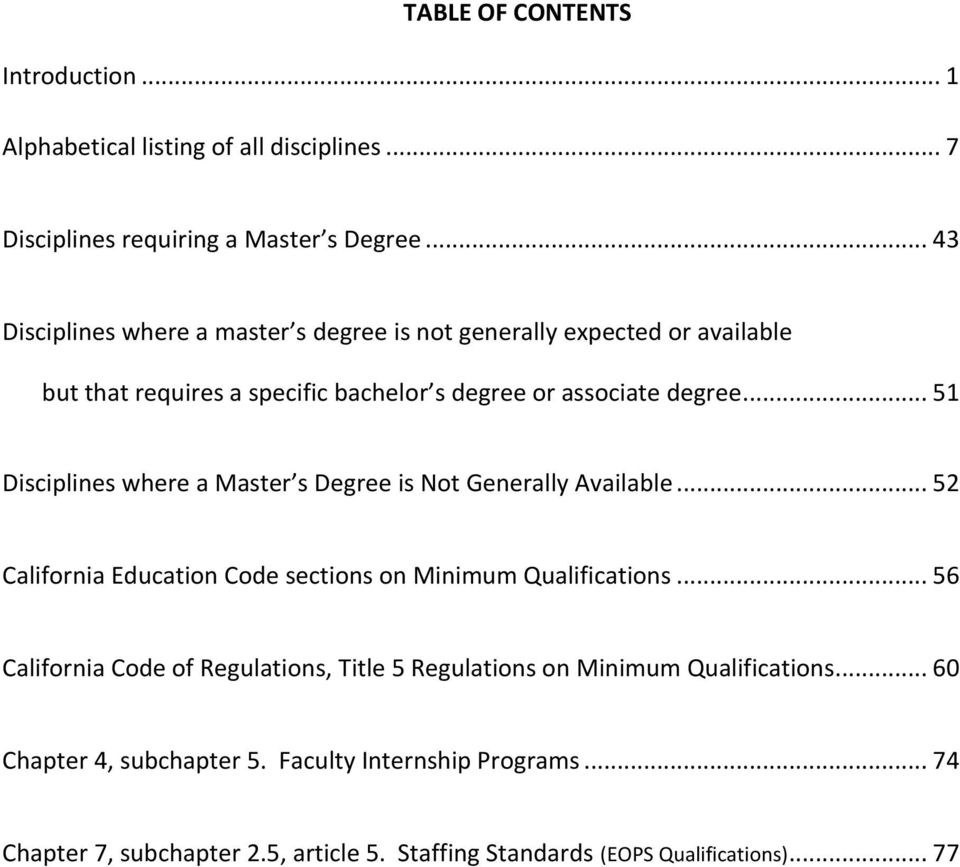 .. 51 Disciplines where a Master s Degree is Not Generally Available... 52 California Education Code sections on Minimum Qualifications.