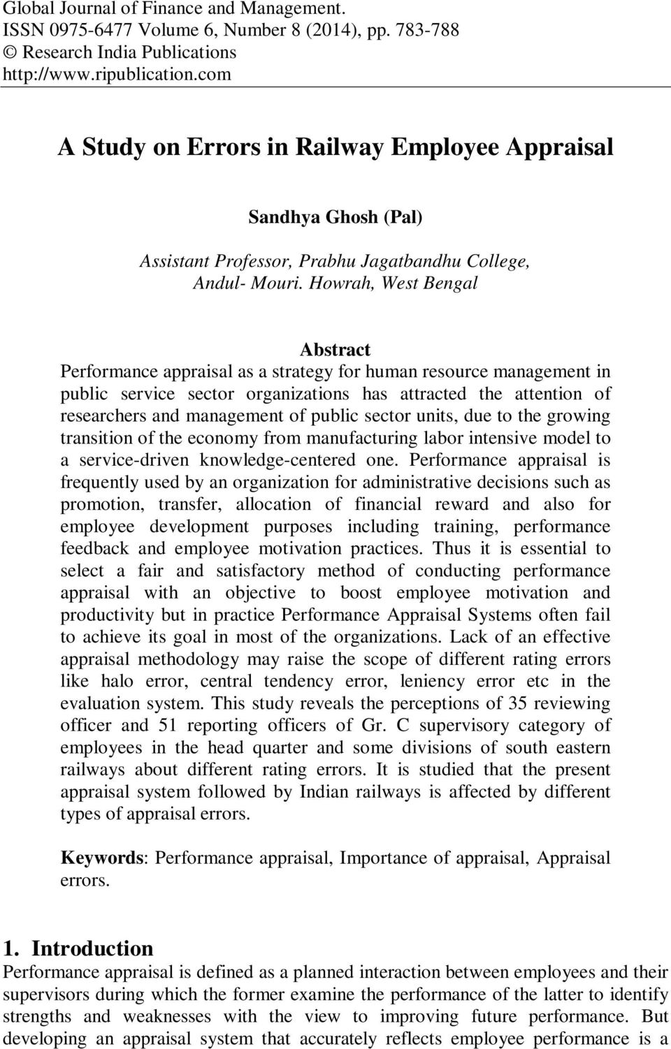Howrah, West Bengal Abstract Performance appraisal as a strategy for human resource management in public service sector organizations has attracted the attention of researchers and management of
