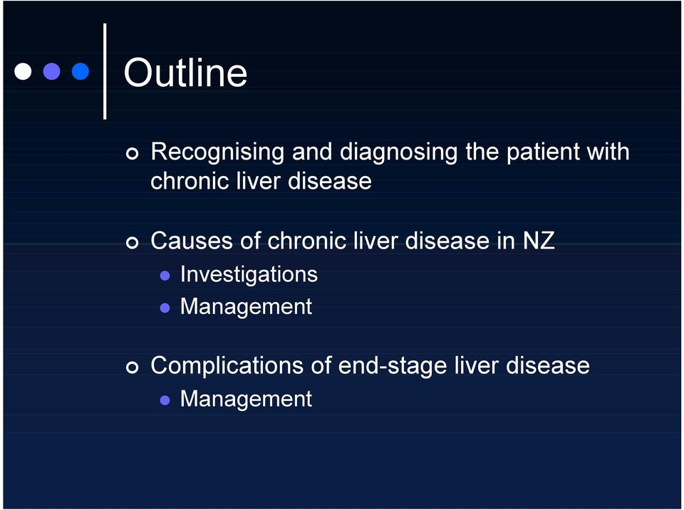 liver disease in NZ Investigations Management