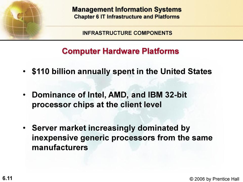 processor chips at the client level Server market increasingly dominated by
