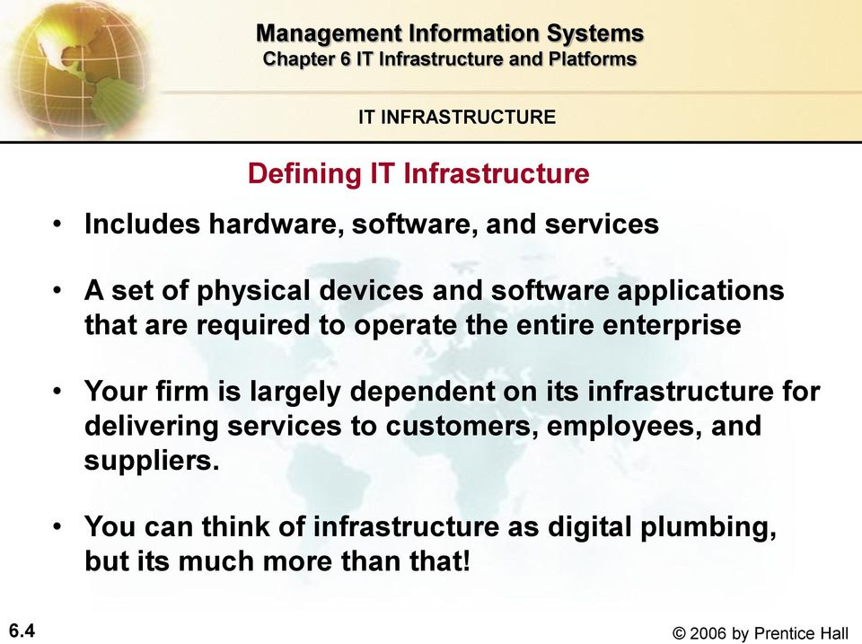 is largely dependent on its infrastructure for delivering services to customers, employees, and