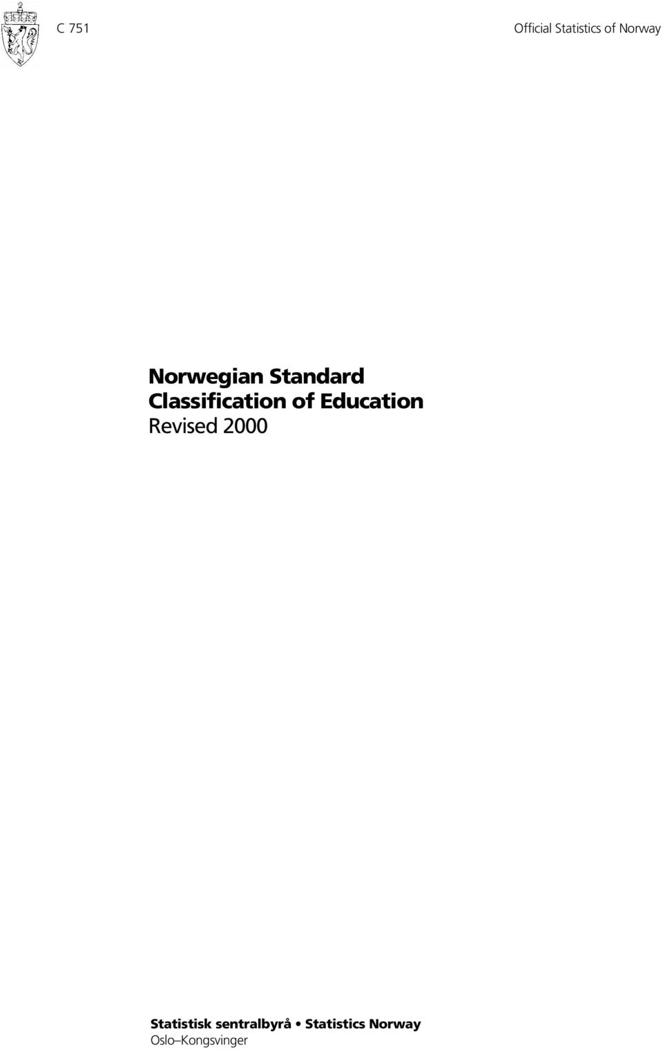 Education Revised 2000 Statistisk