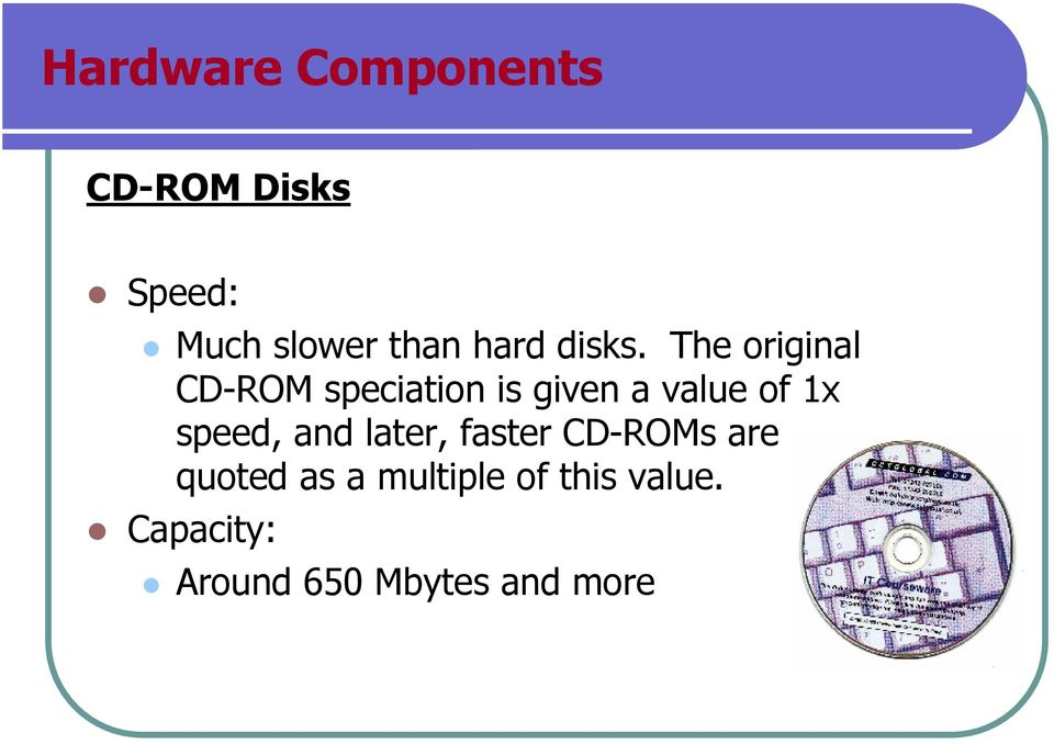 The original CD-ROM speciation is given a value of 1x