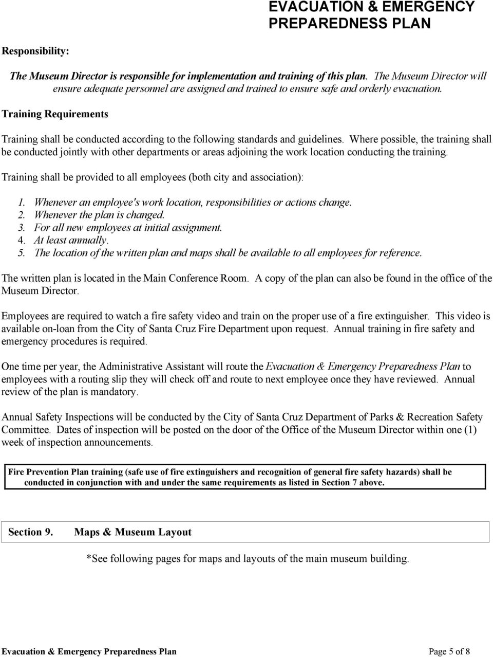 Training Requirements Training shall be conducted according to the following standards and guidelines.