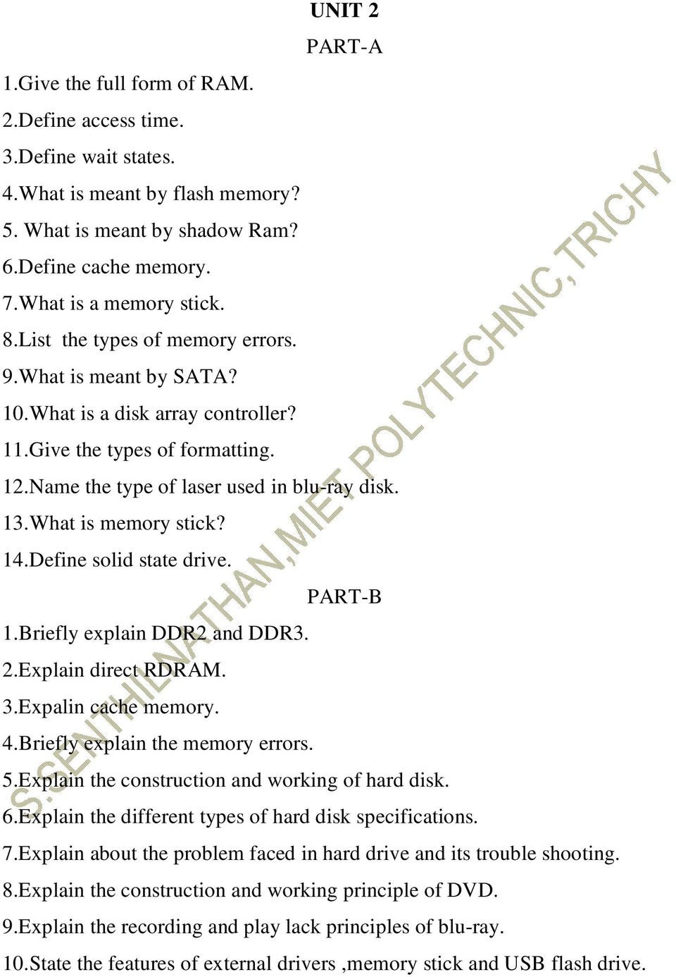 14.Define solid state drive. 1.Briefly explain DDR2 and DDR3. 2.Explain direct RDRAM. 3.Expalin cache memory. 4.Briefly explain the memory errors. 5.Explain the construction and working of hard disk.