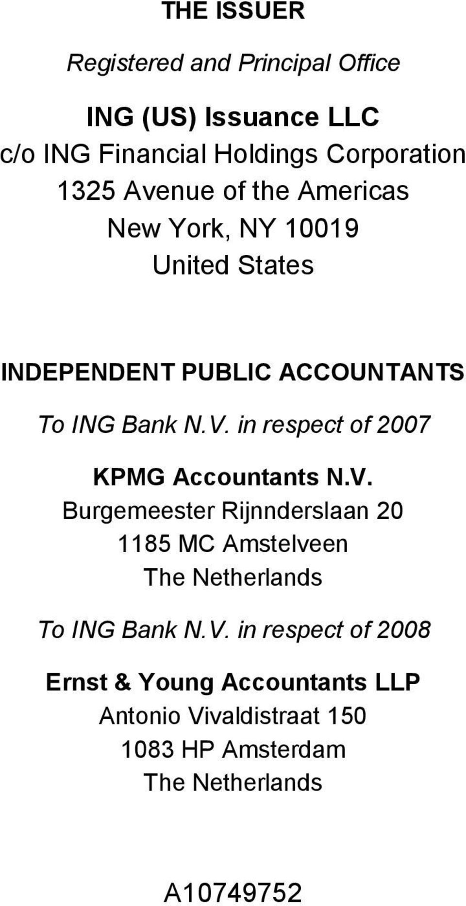 in respect of 2007 KPMG Accountants N.V.