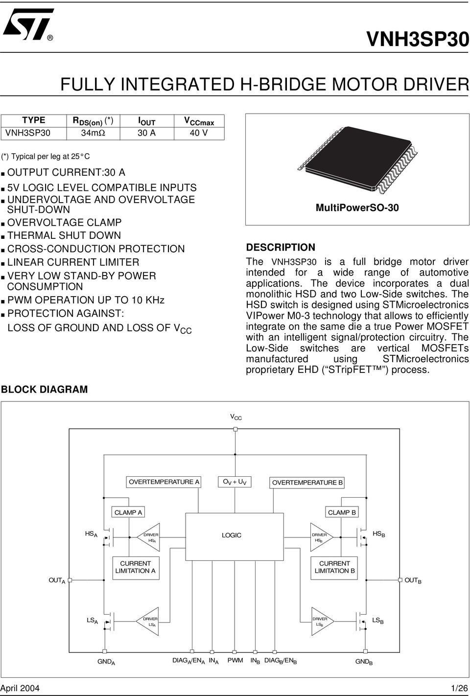 Vnh3sp30 Fully Integrated H Bridge Motor Driver Pdf Logic Overvoltage Protection And Loss Of V Cc Multipowerso 3 Description The Vnh3sp3 Is A Full