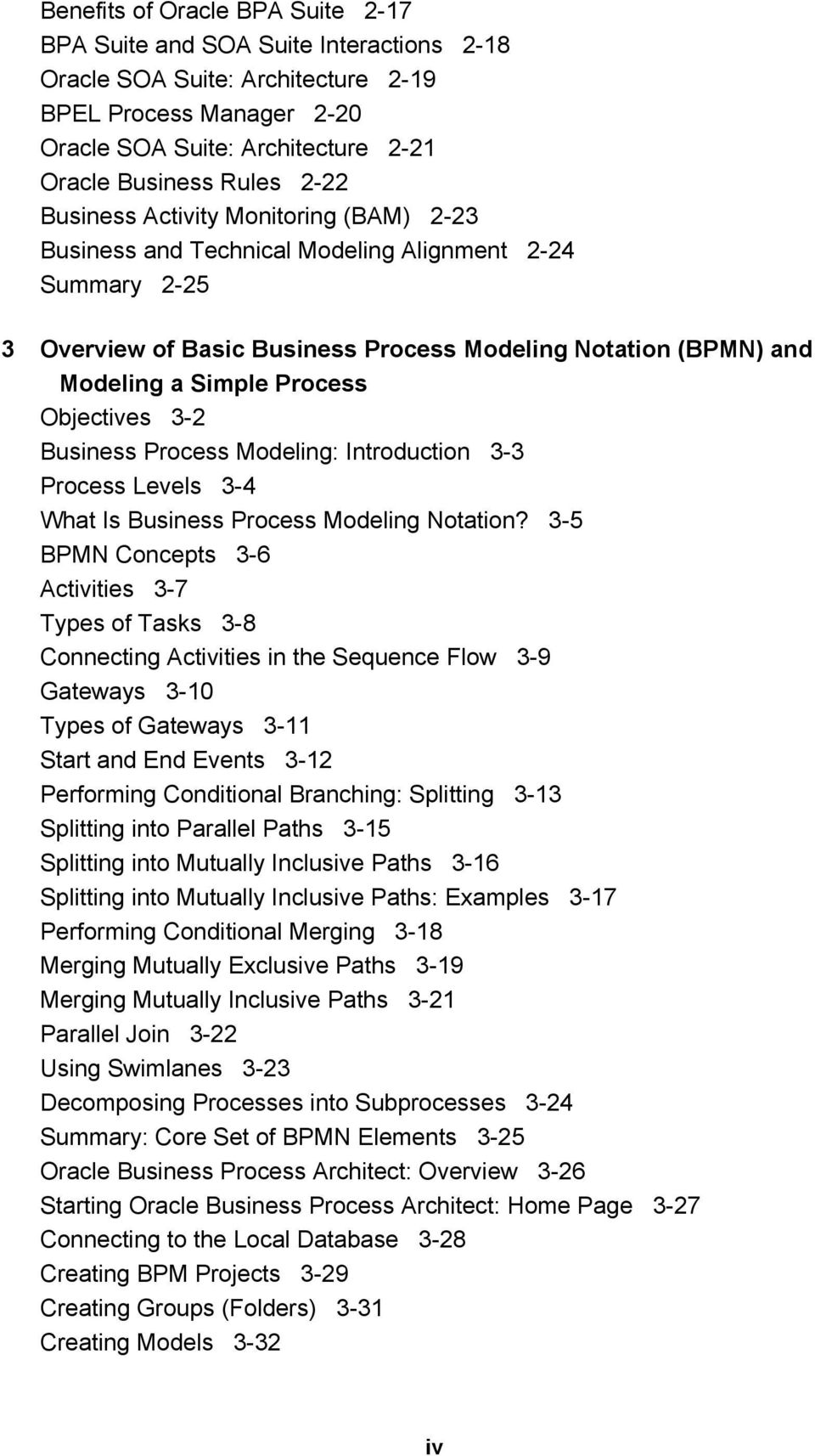 Objectives 3-2 Business Process Modeling: Introduction 3-3 Process Levels 3-4 What Is Business Process Modeling Notation?