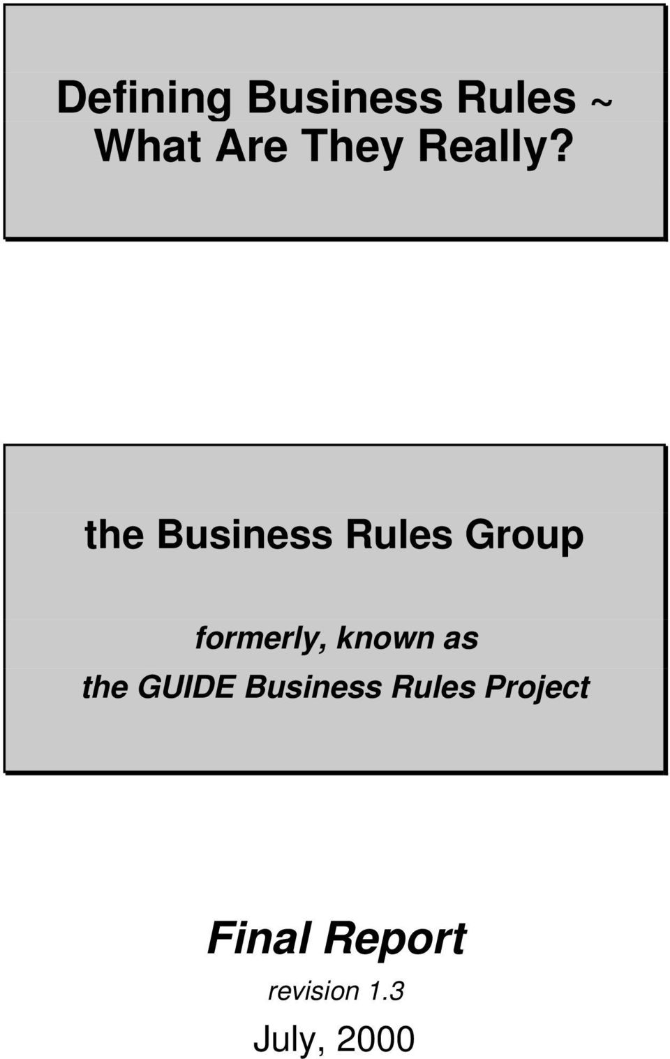 the Business Rules Group formerly, known