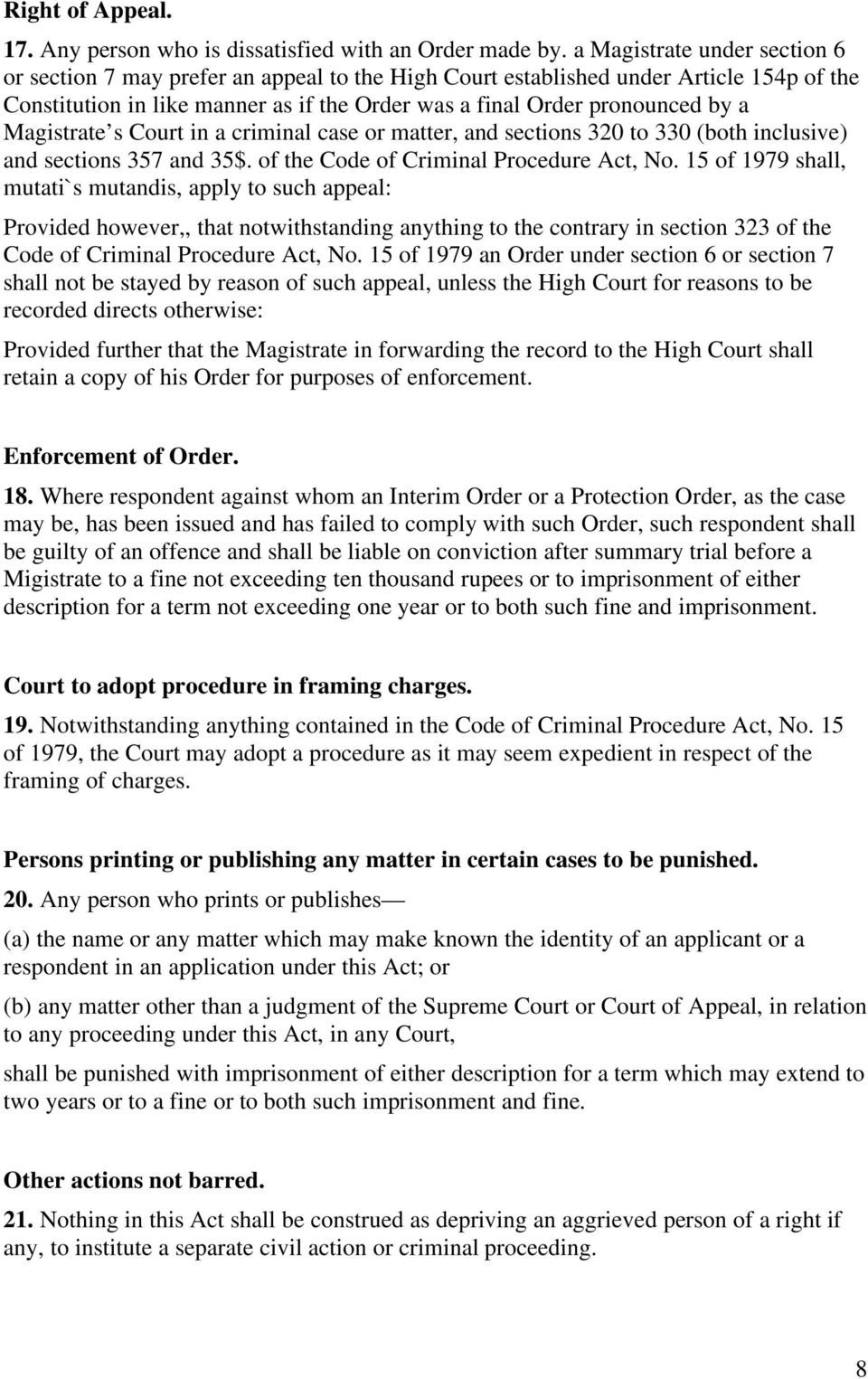 Magistrate s Court in a criminal case or matter, and sections 320 to 330 (both inclusive) and sections 357 and 35$. of the Code of Criminal Procedure Act, No.