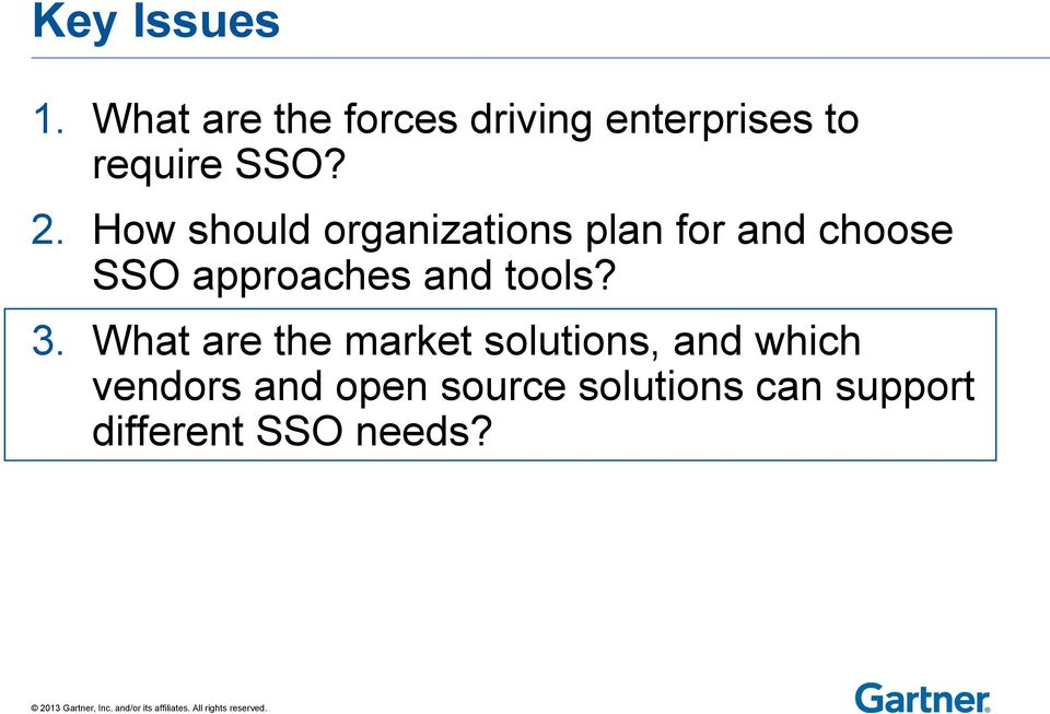 How should organizations plan for and choose SSO approaches and