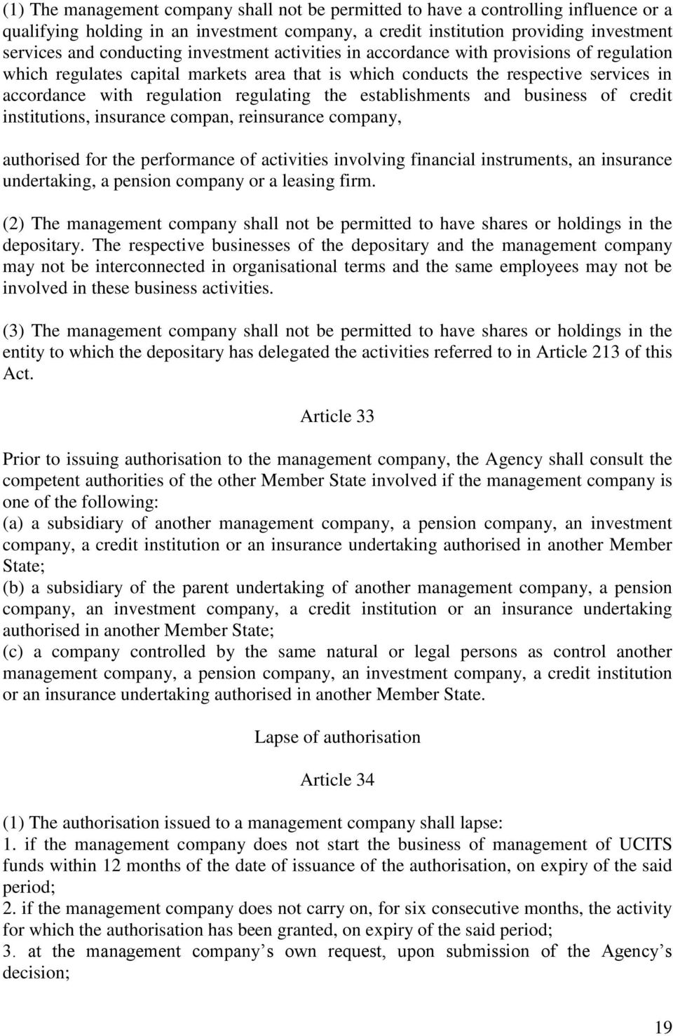 establishments and business of credit institutions, insurance compan, reinsurance company, authorised for the performance of activities involving financial instruments, an insurance undertaking, a