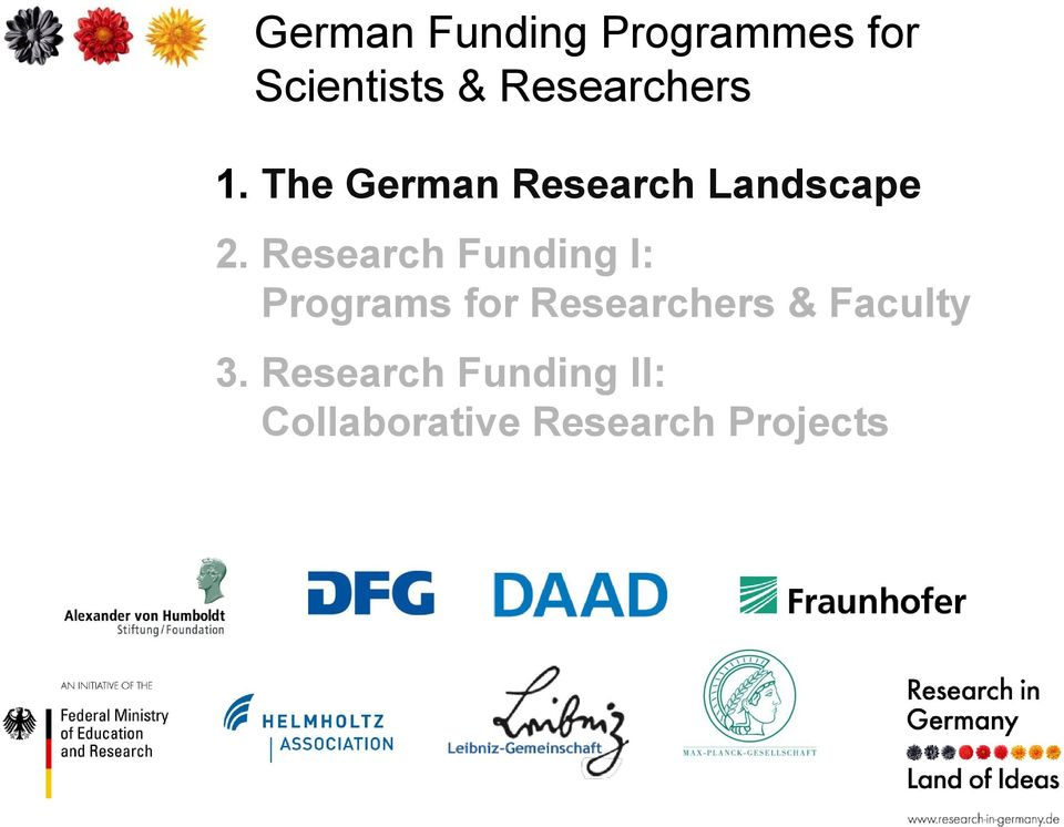 Research Funding I: Programs for Researchers &