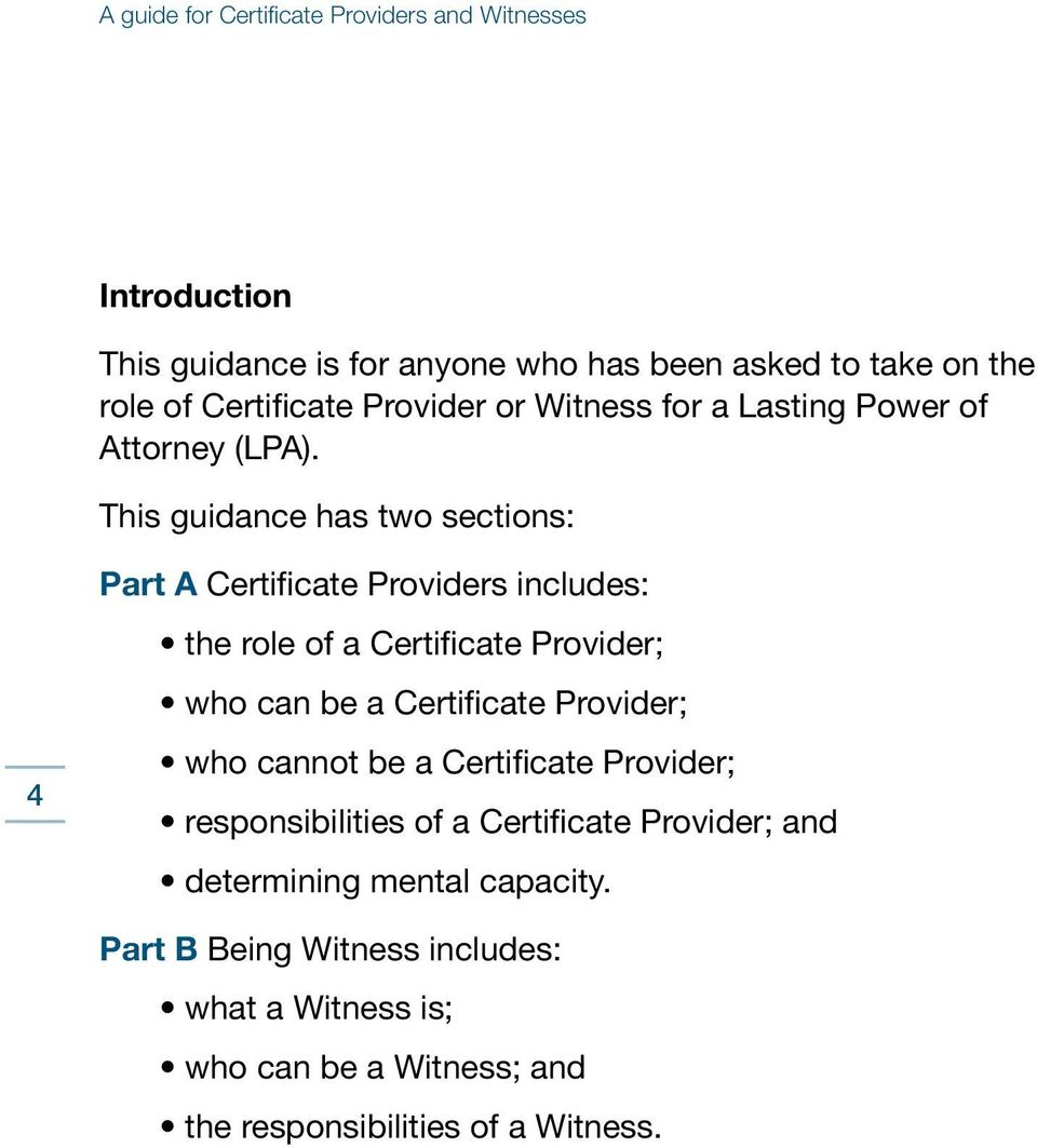Lpa107 lasting powers of attorney a guide for certificate this guidance has two sections part a certificate providers includes the role of a falaconquin