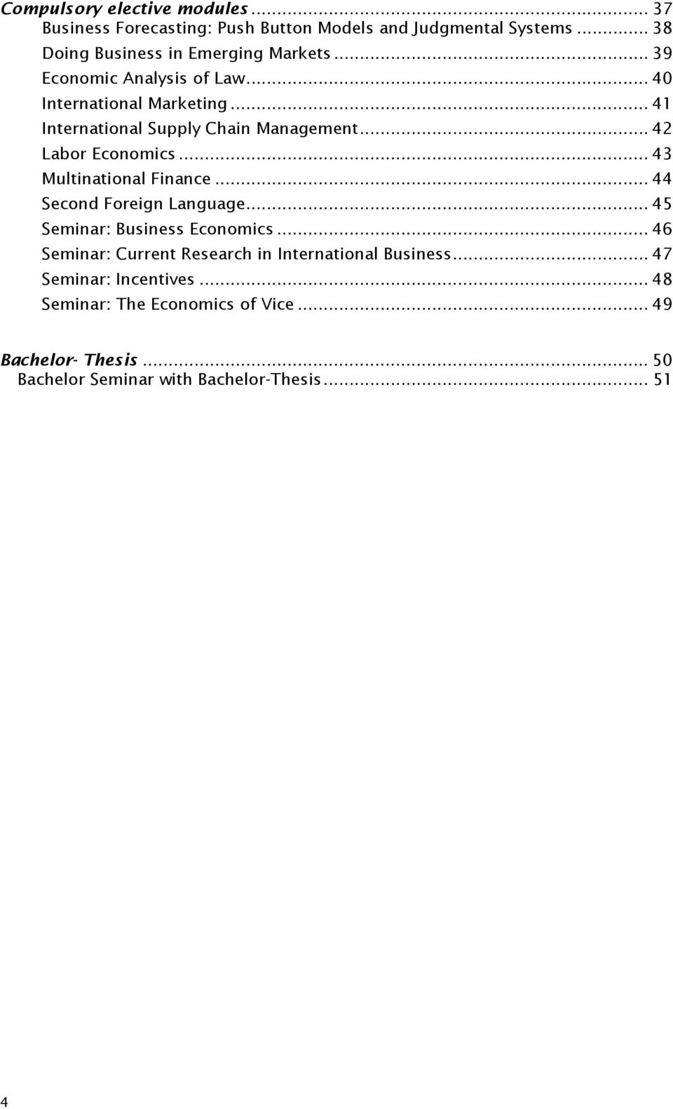 .. 43 Multinational Finance... 44 Second Foreign Language... 45 Seminar: Business Economics.