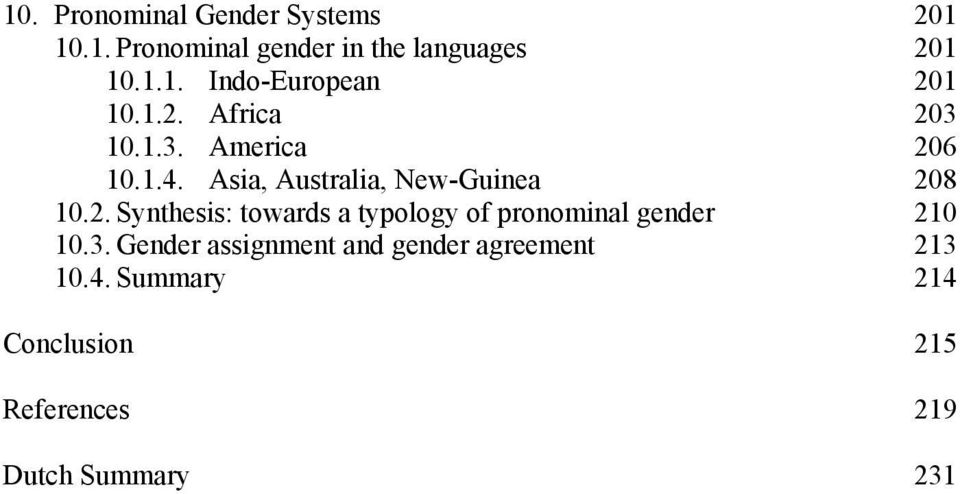 3. Gender assignment and gender agreement 213 10.4.