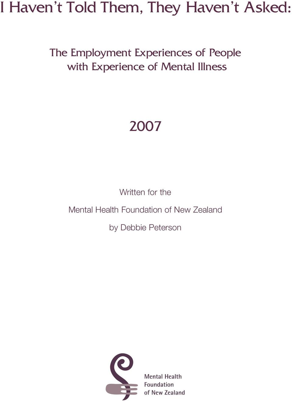 Experience of Mental Illness 2007 Written for