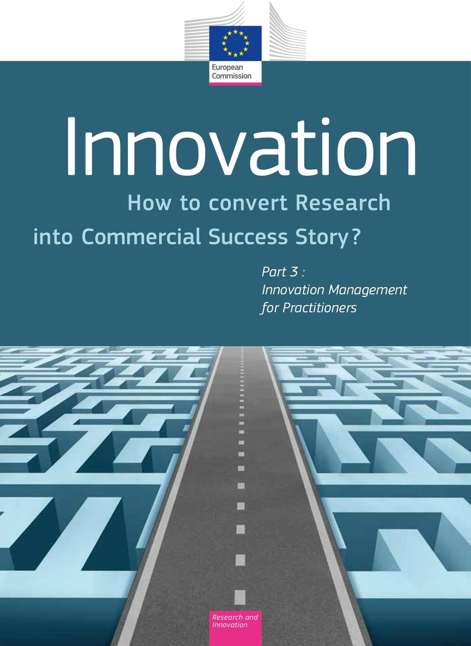 Part 3 : Innovation Management for