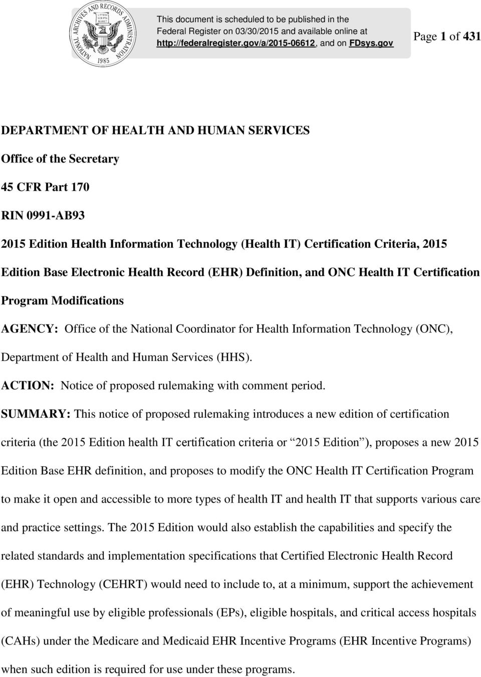 Edition Base Electronic Health Record (EHR) Definition, and ONC Health IT Certification Program Modifications AGENCY: Office of the National Coordinator for Health Information Technology (ONC),