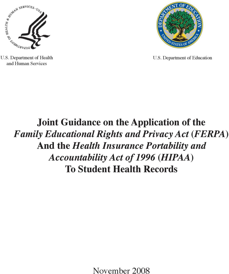 Rights and Privacy Act (FERPA) And the Health Insurance Portability