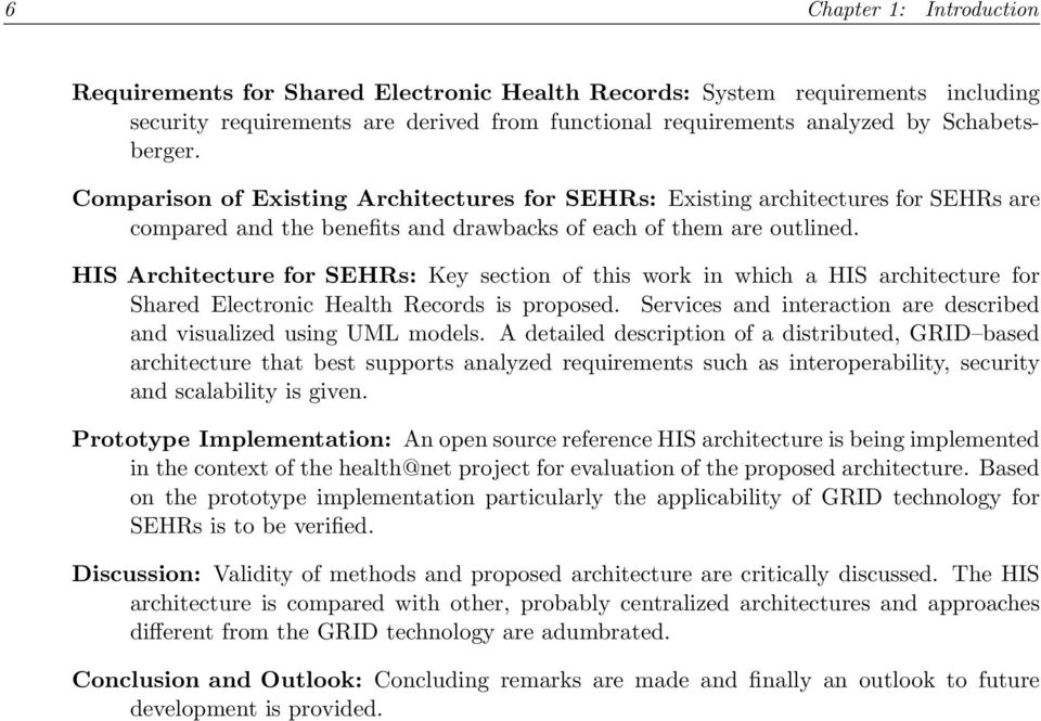 HIS Architecture for SEHRs: Key section of this work in which a HIS architecture for Shared Electronic Health Records is proposed.